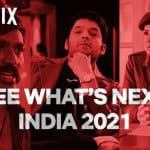 Netflix India announces 'a universe of irresistible Indian stories' as lineup of 2021