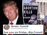 Donald Trump to become first president EVER to speak at anti-abortion March for Life