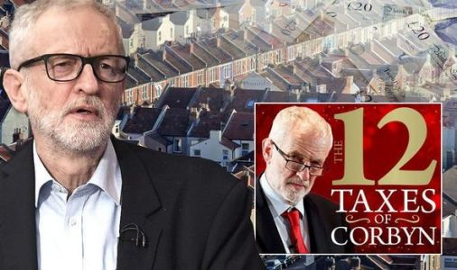 Labour tax grab: How Corbyn victory could cost you HUNDREDS. for living in your own home