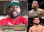 Floyd Mayweather reveals he WOULD fight Khabib and give Conor McGregor a rematch but only for £470M