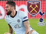 Chelsea striker Olivier Giroud 'wanted by rivals' Tottenham and West Ham