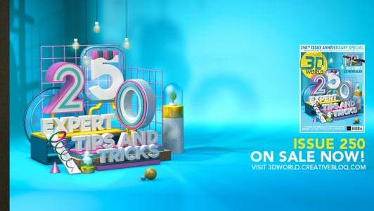 Celebrate the 250th issue of 3D World with more tips than ever before