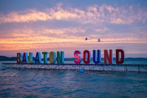 Why you should put Balaton Sound on your Festival List for 2020
