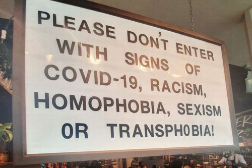 Lush puts up sign not to enter with signs of 'COVID-19, racism, sexism, homophobia, or transphobia'
