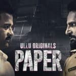 In Video: Trailer of Rohit Roy's next 'Paper' on Ullu