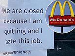 Kentucky McDonald's closes early after employee hangs sign: 'I am quitting and I hate this job'