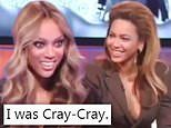 Tyra Banks calls herself 'cray-cray' after VERY eccentric 2008 interview with Beyonce resurfaces