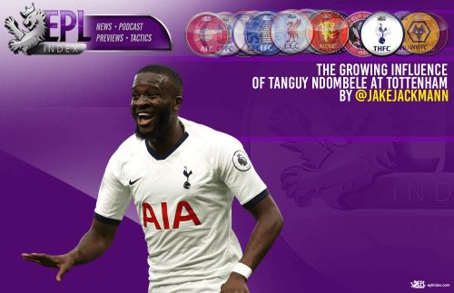 The growing influence of Tanguy Ndombele at Tottenham