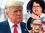 Trump demands Ruth Bader Ginsburg and Sonia Sotomayor 'recuse' themselves from administrationcases