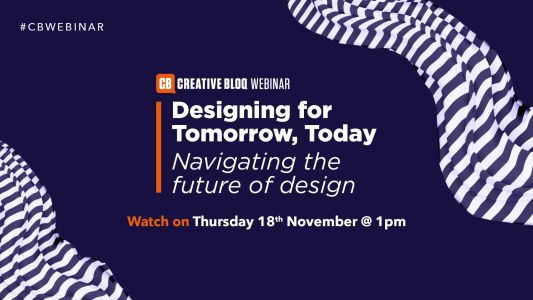 Designing for Tomorrow, Today: a free webinar from Creative Bloq